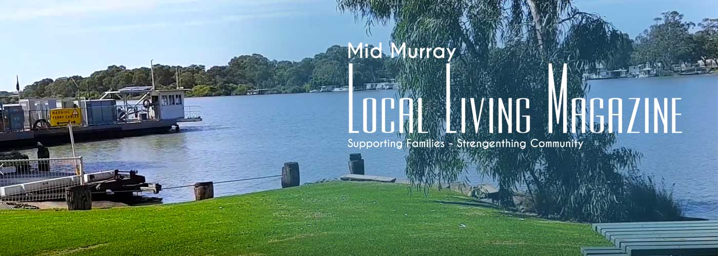 Mid Murray Local Living Magazine